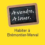 Habiter à Brémontier-Merval